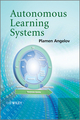 Autonomous Learning Systems: From Data Streams to Knowledge in Real-time (1119951526) cover image