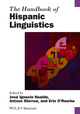 The Handbook of Hispanic Linguistics (1405198826) cover image