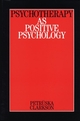 Psychotherapy as Positive Psychology (1861563426) cover image