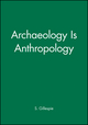 Archaeology Is Anthropology (1931303126) cover image