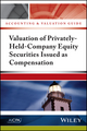 Accounting and Valuation Guide: Valuation of Privately-Held-Company Equity Securities Issued as Compensation (1937352226) cover image