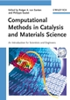 Computational Methods in Catalysis and Materials Science: An Introduction for Scientists and Engineers (3527320326) cover image
