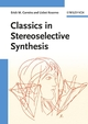 Classics in Stereoselective Synthesis (3527324526) cover image