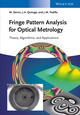 Fringe Pattern Analysis for Optical Metrology: Theory, Algorithms, and Applications (3527411526) cover image