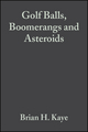 Golf Balls, Boomerangs and Asteroids: The Impact of Missiles on Society (3527614826) cover image
