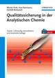Qualitätssicherung in der Analytischen Chemie, Zweite, vollständig überarbeitete und erweiterte Auflage (3527660526) cover image