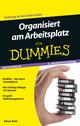 Organisiert am Arbeitsplatz für Dummies Das Pocketbuch, 2., aktualisierte Auflage (3527695826) cover image