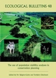 Ecological Bulletins, Bulletin 48, The Use of Population Viability Analyses in Conservation Planning (8716163826) cover image
