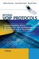 Beyond VoIP Protocols: Understanding Voice Technology and Networking Techniques for IP Telephony (0470023627) cover image