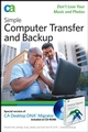 Simple Computer Transfer and Backup: Don't Lose your Music and Photos (0470140127) cover image