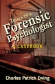 Trials of a Forensic Psychologist: A Casebook (0470170727) cover image
