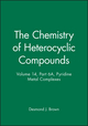 The Chemistry of Heterocyclic Compounds, Part 6A, Volume 14, Pyridine Metal Complexes (0470239727) cover image