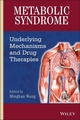 Metabolic Syndrome: Underlying Mechanisms and Drug Therapies (0470343427) cover image