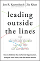 Leading Outside the Lines: How to Mobilize the Informal Organization, Energize Your Team, and Get Better Results (0470589027) cover image