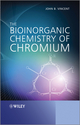 The Bioinorganic Chemistry of Chromium (0470664827) cover image