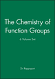 The Chemistry of Function Groups, 6 Volume Set