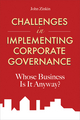 Challenges in Implementing Corporate Governance: Whose Business is it Anyway? (0470825227) cover image