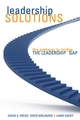 Leadership Solutions: The Pathway to Bridge the Leadership Gap (0470840927) cover image