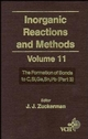 Inorganic Reactions and Methods, Volume 11, The Formation of Bonds to C, Si, Ge, Sn, Pb (Part 3) (0471186627) cover image