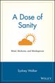 A Dose of Sanity: Mind, Medicine, and Misdiagnosis (0471192627) cover image