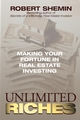 Unlimited Riches: Making Your Fortune in Real Estate Investing (0471250627) cover image