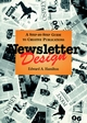 Newsletter Design: A Step-by-Step Guide to Creative Publications (0471285927) cover image