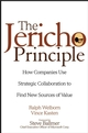The Jericho Principle: How Companies Use Strategic Collaboration to Find New Sources of Value (0471327727) cover image