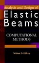 Analysis and Design of Elastic Beams: Computational Methods (0471381527) cover image