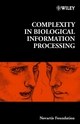 Complexity in Biological Information Processing, Number 239 (0471498327) cover image