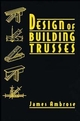 Design of Building Trusses (0471558427) cover image
