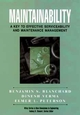 Maintainability: A Key to Effective Serviceability and Maintenance Management (0471591327) cover image