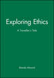 Exploring Ethics: A Traveller's Tale (0631199527) cover image