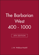 The Barbarian West 400 - 1000, 4th Edition (0631202927) cover image