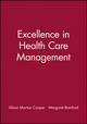 Excellence in Health Care Management (0632040327) cover image