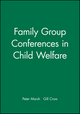 Family Group Conferences in Child Welfare (0632049227) cover image