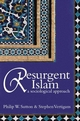 Resurgent Islam: A Sociological Approach (0745632327) cover image