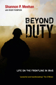 Beyond Duty: Life on the Frontline in Iraq (0745646727) cover image