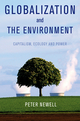 Globalization and the Environment: Capitalism, Ecology and Power (0745647227) cover image
