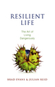 Resilient Life: The Art of Living Dangerously (0745671527) cover image