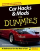 Car Hacks and Mods For Dummies (0764571427) cover image