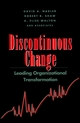 Discontinuous Change: Leading Organizational Transformation (0787900427) cover image