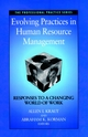Evolving Practices in Human Resource Management: Responses to a Changing World of Work (0787940127) cover image