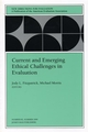 Current and Emerging Ethical Challenges in Evaluation: New Directions for Evaluation, Number 82 (0787949027) cover image