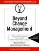 Beyond Change Management: Advanced Strategies for Today's Transformational Leaders (0787959227) cover image