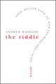 The Riddle: Where Ideas Come From and How to Have Better Ones (0787996327) cover image
