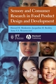 Sensory and Consumer Research in Food Product Design and Development (0813816327) cover image