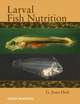 Larval Fish Nutrition (0813817927) cover image