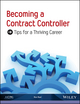 Becoming a Contract Controller: Tips for a Thriving Career (0870519727) cover image
