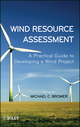 Wind Resource Assessment: A Practical Guide to Developing a Wind Project (1118022327) cover image