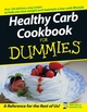 Healthy Carb Cookbook For Dummies (1118070127) cover image